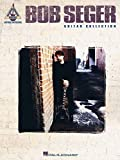 img - for Bob Seger Guitar Collection (Guitar Recorded Versions) book / textbook / text book