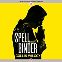 Spellbinder (       UNABRIDGED) by Collin Wilcox Narrated by Stephen McLaughlin