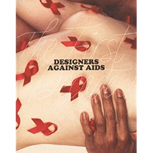 Designers Against Aids - The First Decade