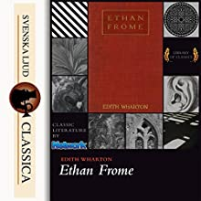 Ethan Frome Audiobook by Edith Wharton Narrated by Elizabeth Klett