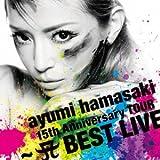ayumi hamasaki 15th Anniversary TOUR ~A(ロゴ) BEST LIVE~