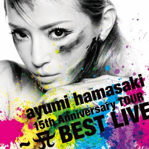 Ayumi Hamasaki 浜崎あゆみ – 15th Anniversary Tour -A Best Live- (FLAC)
