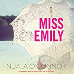 Miss Emily | Nuala O'Connor