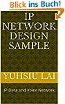 IP Network Design Sample: IP Data and...