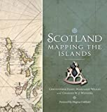 img - for Scotland: Mapping the Islands book / textbook / text book