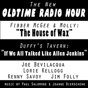 The New Oldtime Radio Hour: 'Fibber McGee' and 'Duffy's Tavern' | [Joe Bevilacqua]