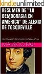 """RESUMEN DE """"LA DEMOCRACIA EN AM�RICA""""..."""