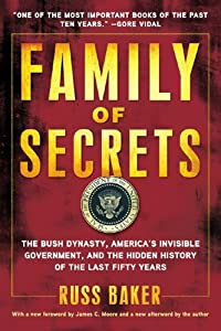 "Cover of ""Family of Secrets: The Bush Dyn..."