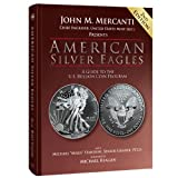 img - for American Silver Eagles: A Guide to the U.S. Bullion Coin Program, 2nd Edition book / textbook / text book