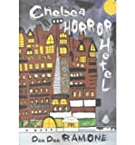 img - for BY Ramone, Dee Dee ( Author ) [{ Chelsea Horror Hotel By Ramone, Dee Dee ( Author ) May - 01- 2001 ( Paperback ) } ] book / textbook / text book