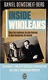 Inside Wikileaks : Dans les coulisses du site Internet le plus dangereux du monde