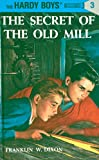 Image of Hardy Boys 03: The Secret of the Old Mill