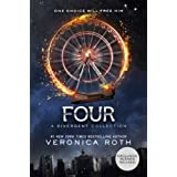 Four: A Divergent Collection (Divergent Series) ~ Veronica Roth