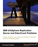Private: IBM InfoSphere Replication Server and Data Event Publisher