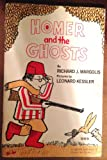 Homer and the Ghosts (Originally Published As Homer the Hunter) (0020444702) by Margolis, Richard J.