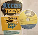 Success for Teens Book & Audio CD: Real Teens Talk About Using the Slight Edge®