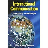International Communication: Continuity and Change (Hodder Arnold Publication)