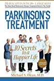 Parkinsons Treatment: 10 Secrets to a Happier Life