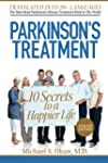 Parkinson's Treatment: 10 Secrets to...