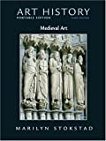 Art History Portable Edition, Book 2: Medieval Art (3rd Edition) (Bk. 2)