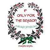 img - for If Only for the Season: A Holiday Anthology book / textbook / text book