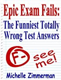 Epic Exam Fails