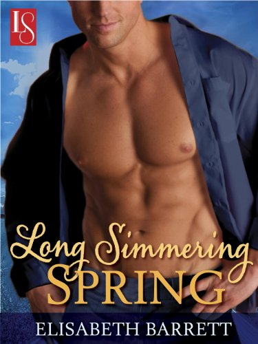 Long Simmering Spring: A Loveswept Contemporary Romance (Star Harbor) by Elisabeth Barrett