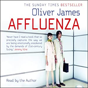 Affluenza | [Oliver James]