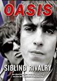 Oasis - Sibling Rivalry [DVD] [2006]
