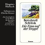 Die Frau auf der Treppe | Bernhard Schlink