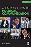 img - for Political Communication Bundle: An Introduction to Political Communication (Communication and Society) 5th edition by McNair, Brian (2011) Paperback book / textbook / text book