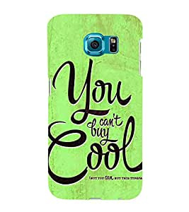 You Cant Buy Cool 3D Hard Polycarbonate Designer Back Case Cover for Samsung Galaxy S6 Edge+ G928 :: Samsung Galaxy S6 Edge Plus G928F