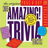 The 365 Amazing Trivia Facts Page-A-Day Calendar 2009