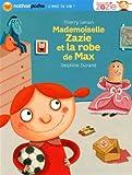 "Afficher ""Mademoiselle Zazie et la robe de Max"""