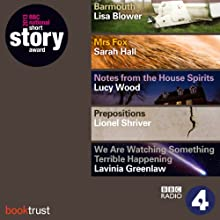 BBC National Short Story Award 2013 (5 Shortlisted titles) Radio/TV Program Auteur(s) : Sarah Hall, Lisa Blower, Lionel Shriver, Lucy Wood, Lavinia Greenlaw Narrateur(s) : Andrea Riseborough, Rebekah Staton, Nancy Crane, Hattie Morahan, Claire Skinner