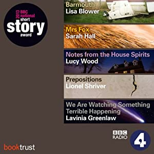 BBC National Short Story Award 2013 (5 Shortlisted titles) Performance