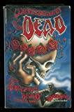 Conversations With the Dead: The Grateful Dead Interview Book (Citadel Underground Series) (0806512237) by David Gans