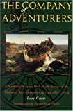 img - for By Isaac Cowie The Company of Adventurers: A Narrative of Seven Years in the Service of the Hudson's Bay Company du [Paperback] book / textbook / text book