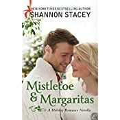 Mistletoe and Margaritas | [Shannon Stacey]