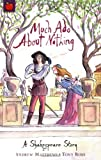 Much Ado About Nothing (Shakespeare Stories)