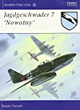 "Jagdgeschwader 7 ""Nowotny"" (Aviation Elite Units, Band 29)"