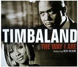 echange, troc Timbaland - Way I Are
