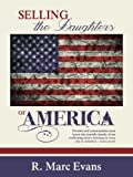 img - for Selling the Daughters of America book / textbook / text book