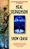 Snow Crash, by Neal Stephenson