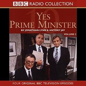 Yes Prime Minister: Volume 2 | [Jonathan Lynn, Antony Jay]