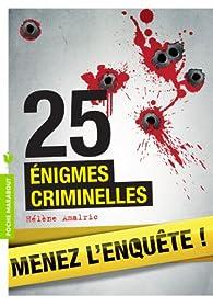 25 énigmes criminelles par Hélène Amalric