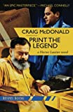 Print the Legend: A Hector Lassiter Novel