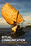 img - for Ritual Communication (Wenner Gren International Symposium Series) book / textbook / text book