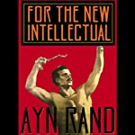 For the New Intellectual | Ayn Rand