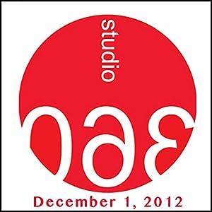 Studio 360: 12-01-2012 | [Kurt Andersen]